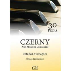 Método CZERNY - 30 ESTUDOS - Órgão Eletrônico - Estudos e Variações Adaptado para Orgão Eletrônico - Ana Mary de Cervantes